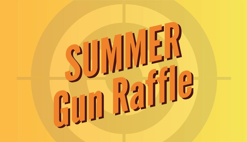 2019 Summer Gun Raffle