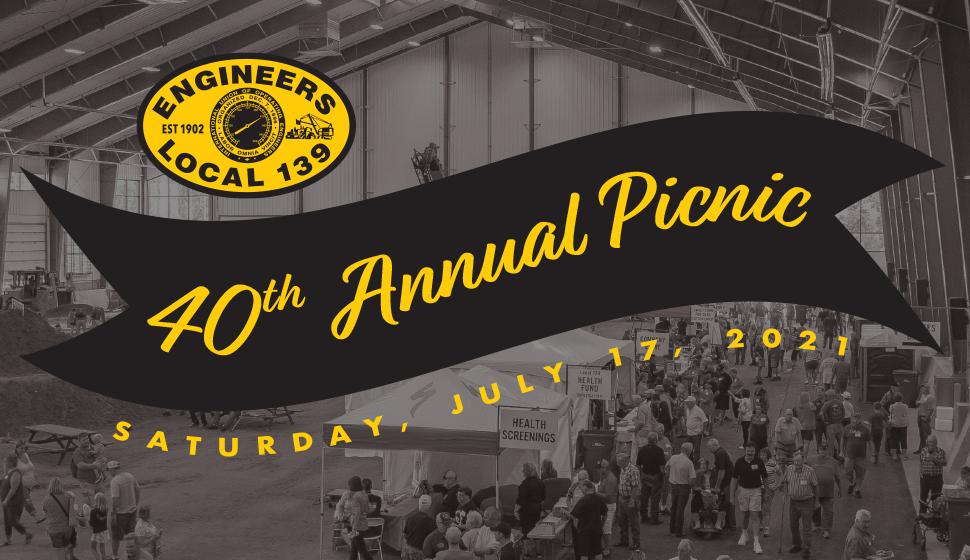 Local 139 40th Annual Picnic, July 17, 2021